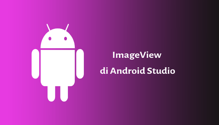 Photo of ImageView pada Android Studio