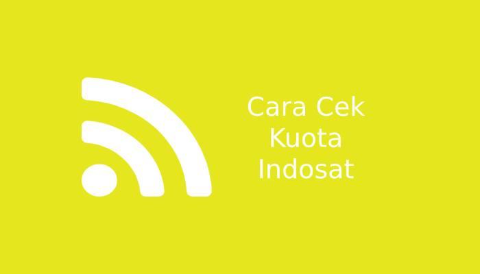 Photo of Cara Cek Kuota Indosat Terbaru