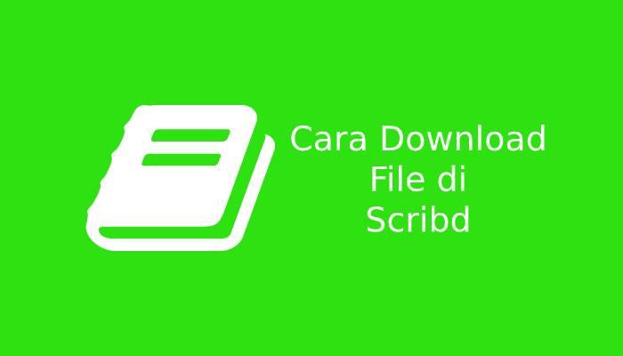 Photo of Cara Mudah Download File di Scribd