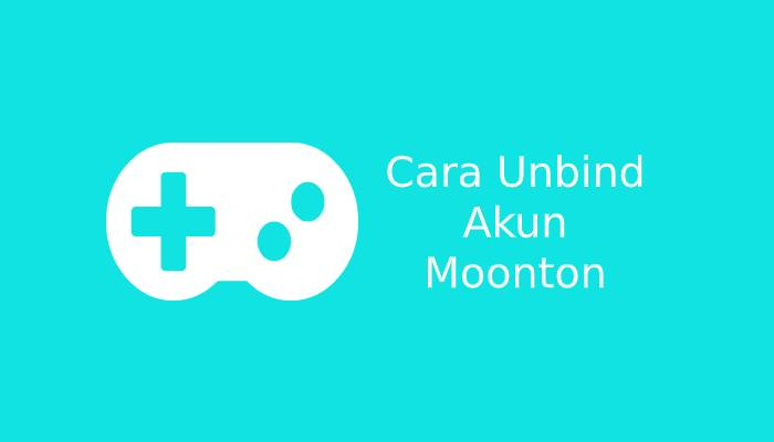 Photo of Cara Mudah Unbind Akun Moonton