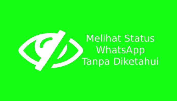 Photo of Cara Melihat Status WhatsApp Tanpa Diketahui