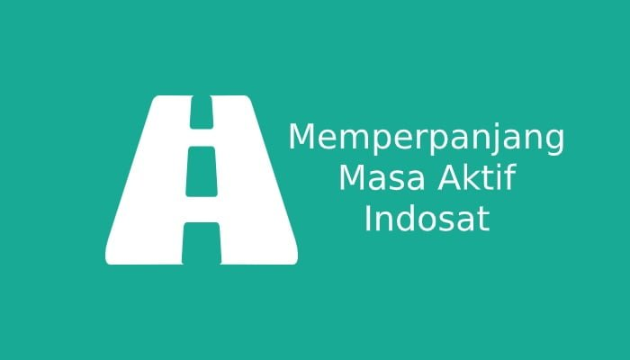 Photo of Cara Memperpanjang Masa Aktif Indosat