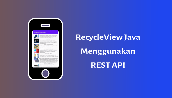 Photo of RecycleView Dengan Rest API (Java)