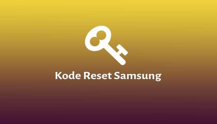 kode reset samsung