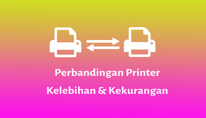 perbandingan printer